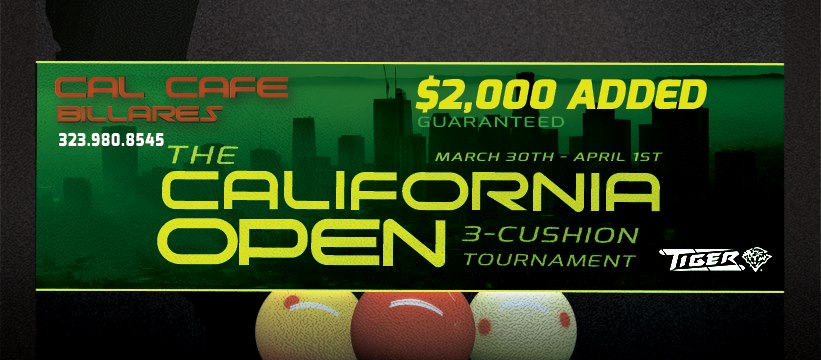 "Cal Cafe & Billares Presents ""The California Open"""